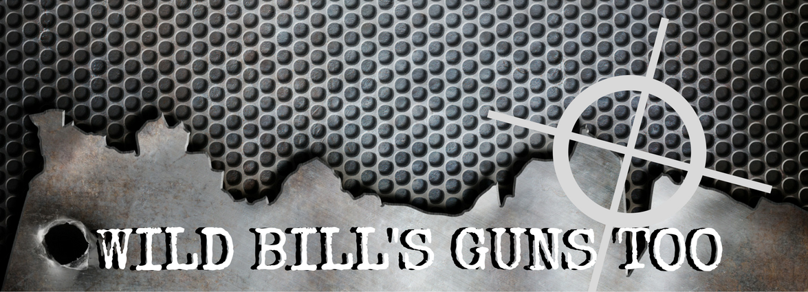 Wild Bill's Guns Too