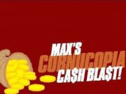 Max Casino, Cornucopia Cash Blast!