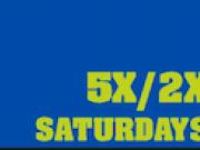 Max Casino, 5X/2X Saturdays