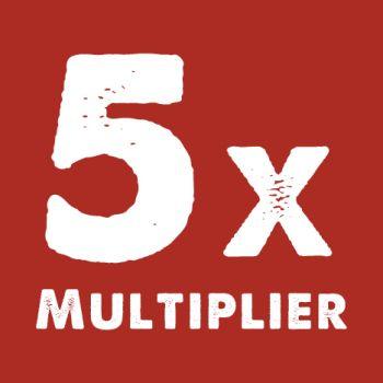 Max Casino, 5x Multiplier