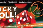 Max Casino, Lucky Roll!