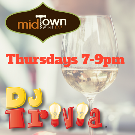 DJ Trivia, DJ Trivia at MidTown Winebar